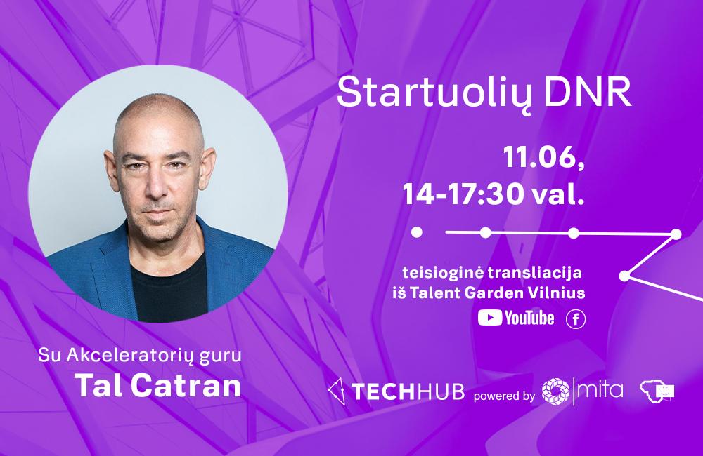 "TechHub renginys: ""Startuolio DNR"""